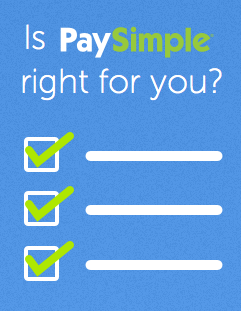 Is PaySimple Right for Your Business?
