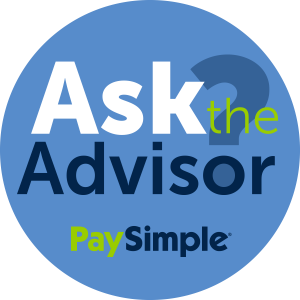 PaySimple's Ask the Advisor