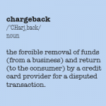 How Chargebacks Can Protect Your Business