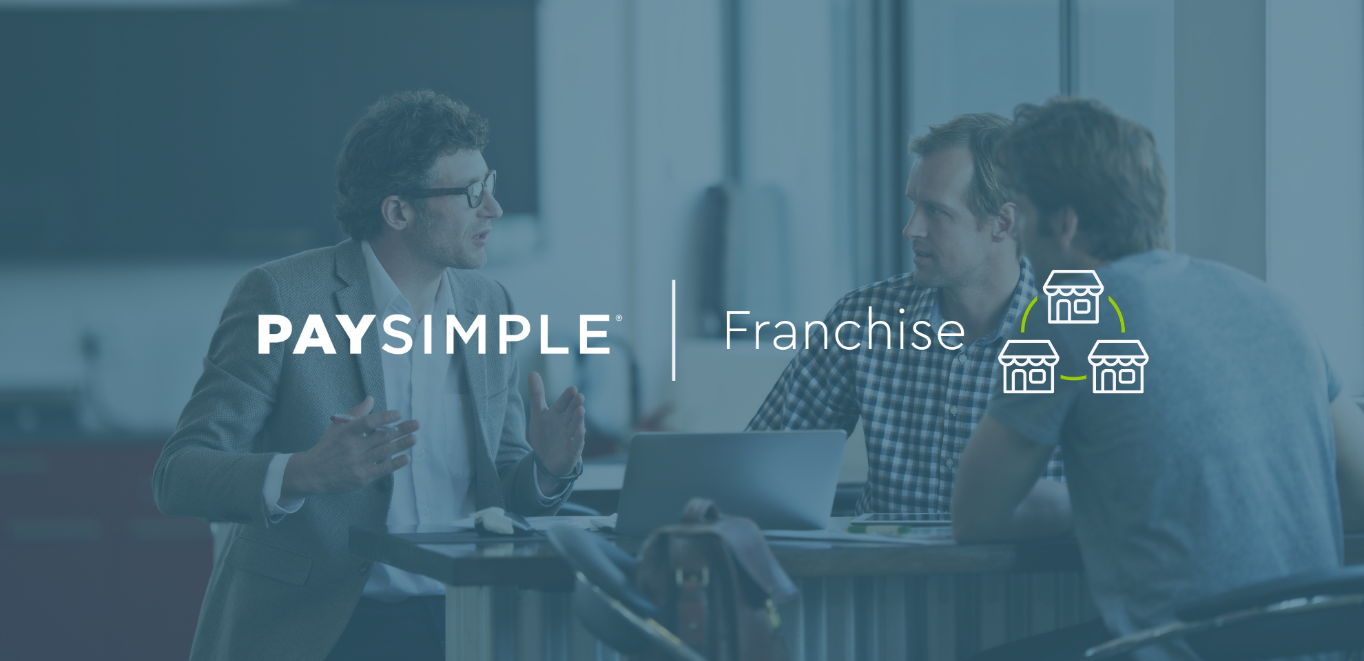 PaySimple for Franchises: A Preferred Partner for Payments and Billing